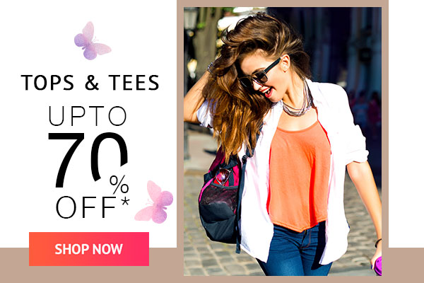 Tops & Tees Upto 70% Off