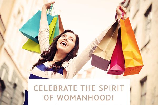 Celebrate the spirit of womanhood!